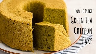 How to make Green Tea Chiffon Cake