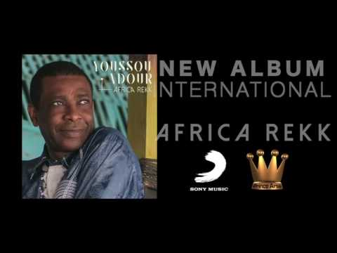 YOUSSOU NDOUR  I Love You