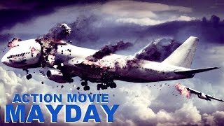 action movie mayday full movie action thriller drama movies in english