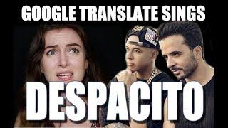 Google Translate Sings: Despacito (PARODY Luis Fonsi & Daddy Yankee ft. Justin Bieber)