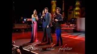 Il Volo  Ft. Belinda   * Constantemente mía * - Lyrics -HD 1080p 2013