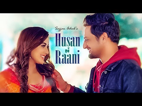 Sajjan Adeeb: Husan Di Raani (Full Song) G Guri - Raj Kakra