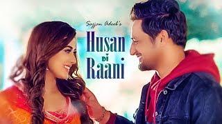 Husan Di Raani – Sajjan Adeeb