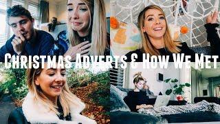 CHRISTMAS ADVERTS & HOW WE MET