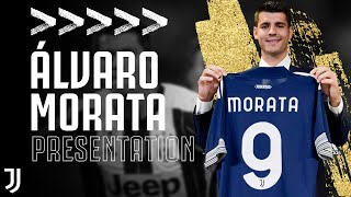 WELCOME ÁLVARO | Álvaro Morata is Presented as a Juventus Player | Juventus
