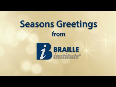 2015 Braille Institute Seasons Greetings