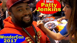 I Met Patty Jenkins at WonderCon 2017!