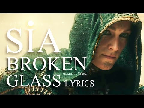 Sia - Broken Glass | Official Lyric Video | Assassin's Creed HD 2017