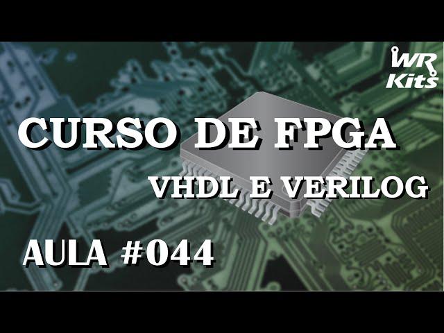 MINIMIZAÇÃO DE TABELAS | Curso de FPGA #044