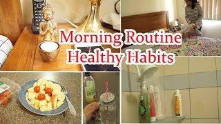 10 Morning Routine Healthy Habits For A Productive Day | Indian Mom Healthy Routine (2018)