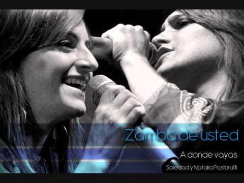 Zamba de Usted - Soledad y Natalia Pastorutti