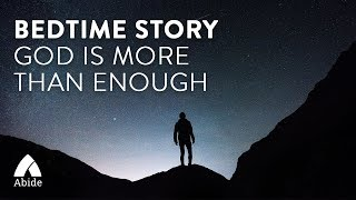 1 Hour Bedtime Story for Deep Relaxing Sleep: God is More Than Enough