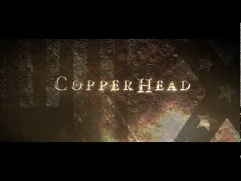 """Copperhead"" -- Official Trailer"