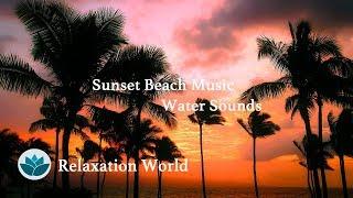 [Sunset Beach Music] Relaxing Music, Piano Music, Guitar Music