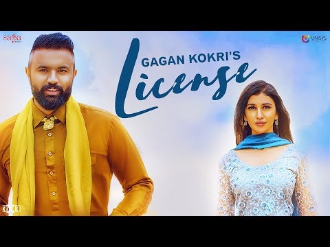 License - Gagan Kokri - Full Song - Rahul Dutta - Ikwinder Singh