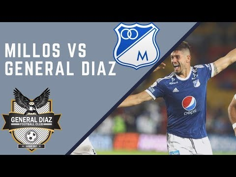 Millonarios vs General Diaz