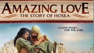 Amazing Love: The Story of Hosea (2012)   Full Movie   Sean Astin   Elijah Alexander   Kenton Duty