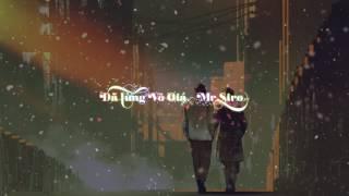 Đã Tùng Vô Giá - Mr.Siro | 「Lyric Video」