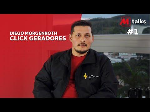 MTalks Ep. 1 - Diego Morgenroth da Click Geradores