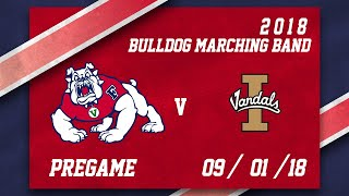 Fresno State Bulldog Marching Band 9/1/2018 - Pregame