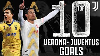 Verona vs Juventus - Top 10 Juventus Goals | Ronaldo, Dybala, Tevez, Pereyra & More!