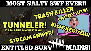 Most salty Twitch streaming SWF ever! Entitled Survivors! | Dead by Daylight