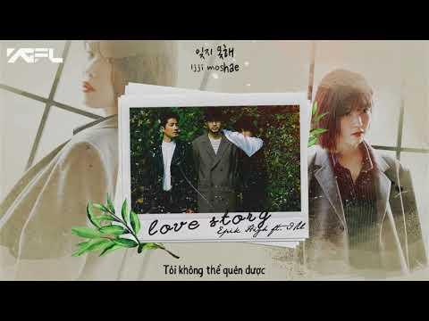 [VIETSUB] LOVE STORY - EPIK HIGH ft. IU