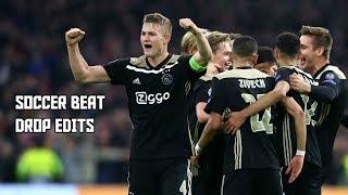 Soccer Beat Drop Edits #12