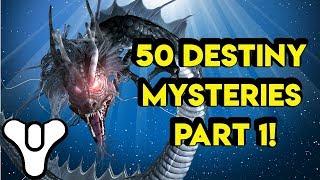 50 Destiny mysteries revisited! Destiny 2 lore   Myelin Games