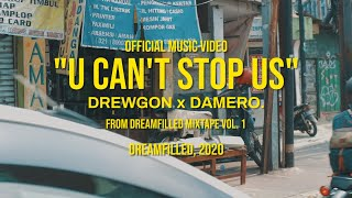 Drewgon x damero. - U Can't Stop Us (Official Music Video)