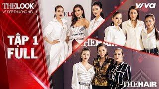 The Look Vietnam 2017 - Tập 1 | Vẻ Đẹp Thương Hiệu | Kỳ Duyên, Phạm Hương, Minh Tú