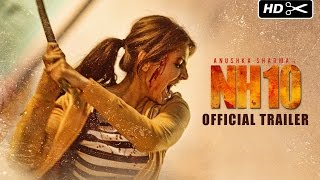NH10 Official Trailer | Anushka Sharma, Neil Bhoopalam, Darshan Kumaar | Releasing 13th March