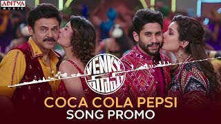 Coca Cola Pepsi Video Song Promo- Venky Mama-Venkatesh, Na..