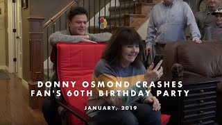 Donny Osmond Crashes Fan's 60th Birthday Party