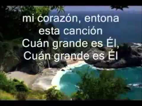¡Cuan Grande es EL! [himno #20 vocalizado con letra].wmv
