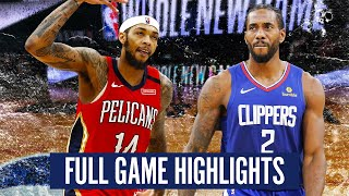 NEW ORLEANS PELICANS vs LA CLIPPERS - FULL GAME HIGHLIGHTS | 2019-20 NBA Season