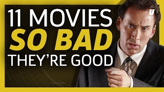11 Movies That Are So Bad, They're Good!