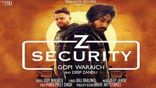 Z Security – Gopi Waraich