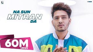 Na Sun Mitran Da – Karan Randhawa