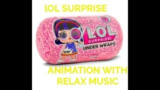LOL animation video relax music and check list new series 4 eye spy big sister.