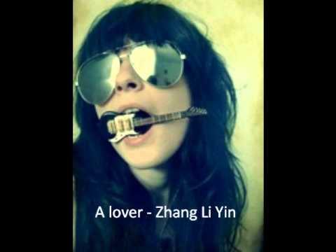 A LOVER - Zhang Li Yin