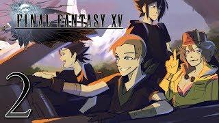 Final Fantasy XV: Menacing Stranger - EPISODE 2 - Friends Without Benefits