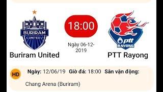 Xuân trường ra sân ll Trực tiếp Buriram United vs PTT Rayong - Thai League