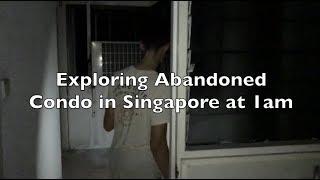 EXPLORING ABANDONED CONDO IN SINGAPORE