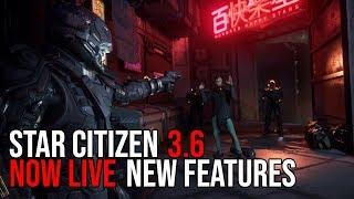 Star Citizen 3.6 Alpha NOW LIVE - New Features & Updates
