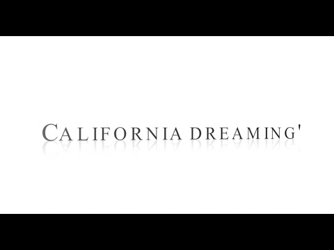 Sia-California Dreamin' (Lyrics)