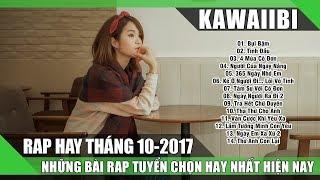 Tuyển Tập Những Bài Rap Hay Nhất Tháng 10/2017 - BỤI BẶM (Rap Việt Tuyển Chọn 2017)