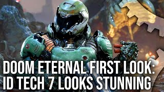 Doom Eternal First Look: id Tech 7 Doesn't Disappoint!