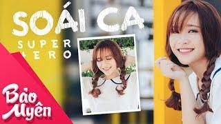 Soái Ca Super Hero | Official Video | Bảo Uyên