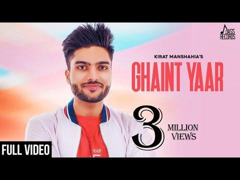 Ghaint Yaar (FULL HD) Kirat Manshahia - Mista Baaz